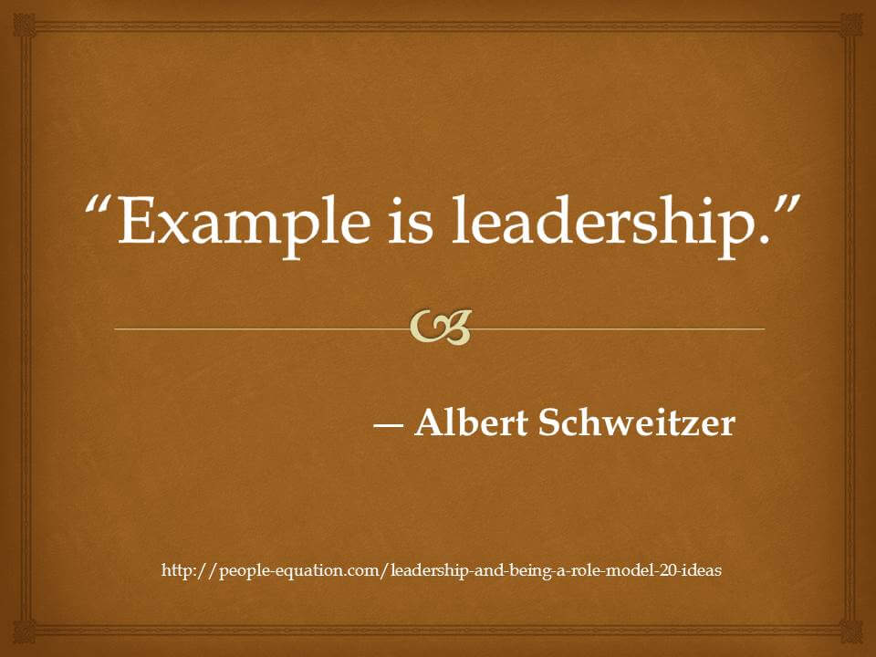 Role Model Quotes 20 Quotes About Setting A Good Example  The People Equation
