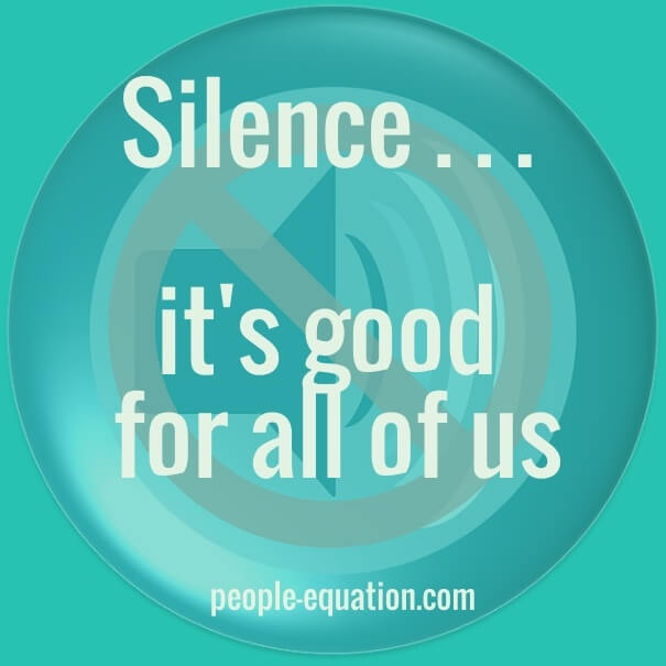 silence its good for all of us